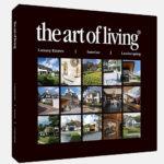The Art of Living, Exclusief wonen,